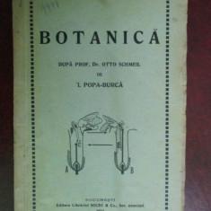 Botanica dupa Prof.Dr.Otto Schmeil-I.Popa-Burca