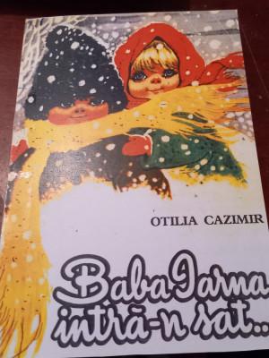 BABA IARNA INTRA-N SAT OTILIA CAZIMIR foto
