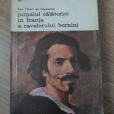 VIATA LUI GIAN LORENZO BERNINI. JURNALUL CALATORIEI IN FRANTA A CAVALERULUI BERN
