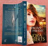 Aproape de paradis. Editura Lira, 2019 - Nora Roberts