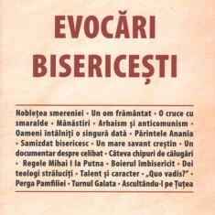 Evocari bisericesti | Dan Ciachir