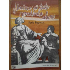 Maxime Si Texte Medicale Alese - Ilarie Popescu ,283827