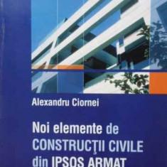 NOI ELEMENTE DE CONSTRUCTII CIVILE DIN IPSOS ARMAT - ALEXANDRU CIORNEI