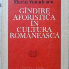 GANDIRE AFORISTICA IN CULTURA ROMANEASCA - MARIN VOICULESCU