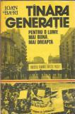 Tanara generatie pentru o lume mai buna, mai dreapta - Ioan Bari