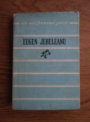 Eugen Jebeleanu - Poezii (Colectia Cele mai frumoase poezii) foto