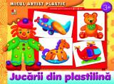 Jucării din plastilină. Activități pentru copii de la 3 la 5 ani. Micul artist plastic