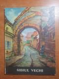 Sibiul vechi - anii '60 - '70