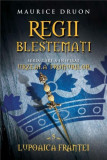 Regii blestemati. Lupoaica Frantei (vol. 5) | Maurice Druon, Litera