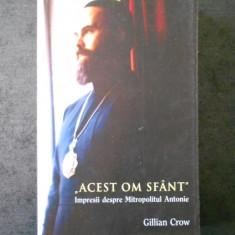 GILLIAN CROW - ACEST OM SFANT