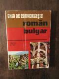 GHID DE CONVERSATIE ROMAN -BULGAR.TIBERIU IOVAN