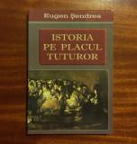 Eugen Șendrea ISTORIA PE PLACUL TUTUROR. Leacuri pt. haiduci și domnițe părăsite