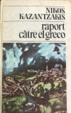 Raport catre El Greco Nikos Kazantzakis, Univers