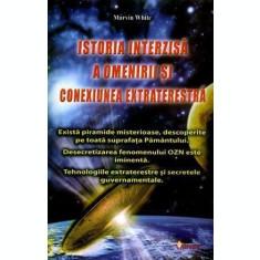 Istoria interzisă a omenirii și conexiunea extraterestră