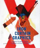 Iron Curtain Graphics grafica design poster Romania comunista 300 ilustratii RAR