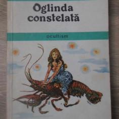 OGLINDA CONSTELATA. OCULTISM - G. CALINESCU