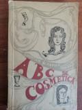 ABC de cosmetica - I. Hunian, M. Hunian