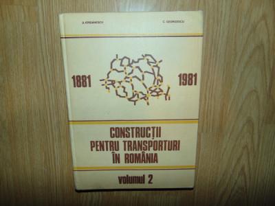 Constructii pentru transporturi in Romania 1881-1981 foto