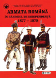 Armata romana in Razboiul de independenta | Cornel Scafes, Horia Serbanescu, Corneliu Andonie, Ioan Scafes