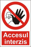 Indicator Accesul interzis(2) - Semn Protectia Muncii