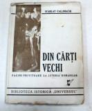 DIN CARTI VECHI-SCARLAT CALLIMACHI 1946