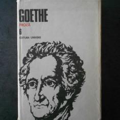 GOETHE - OPERE volumul 6 PROZA