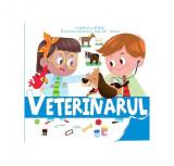 Veterinarul. Enciclopedia celor mici
