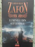 LUMINILE DIN SEPTEMBRIE-CARLOS RUIZ ZAFON