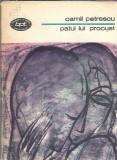 Patul lui Procust - Camil Petrescu ( BPT nr. 1130 )