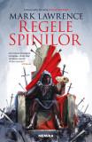 Regele spinilor (Seria Imperiul fărâmițat partea a II-a)