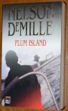 NELSON DEMILLE - PLUM ISLAND - EDITURA RAO 2002