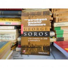 Noua paradigma a pietelor financiare , George Soros
