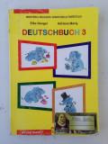 Deutschbuch/limba romana/manual clasa a 3-a/2008/E. Dengel*A. Maris