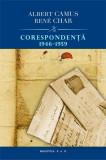 Corespondenţă 1946 - 1959