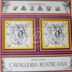 Leoncavallo - Paiate. Mascagni - Cavalleria rusticana (Vinil)