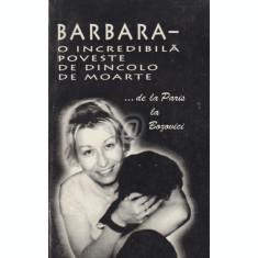 Barbara - O incredibila poveste de dincolo de moarte
