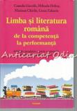 Limba Si Literatura Romana De La Competenta La Performanta - Camelia Gavrila