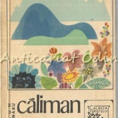 Caliman Birgau - T. Naum, E. Butnaru