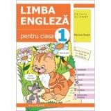 Limba engleza pentru clasa 1. Workbook - Marinela Dinuta, Elena-Adela Georgescu