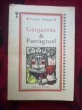A10 Gargantua si Pantagruel - FRANCOIS RABELAIS