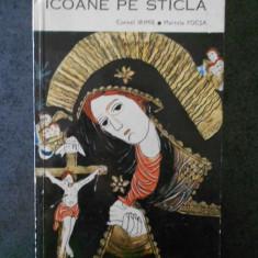CORNEL IRIMIE, MARCELA FOCSA - ICOANE PE STICLA