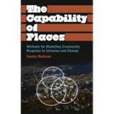 The Capability of Places. Methods for Modelling Community Response to Intrusion and Change - Sandra Wallman