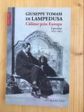 Calator prin Europa - GIUSEPPE TOMASI DI LAMPEDUSA