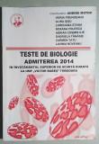 Teste de biologie  Admiterea 2014 - Horia Prundeanu