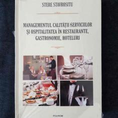 Managementul calitatii serviciilor in restaurante si hoteluri – S. Stavrositu