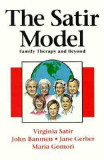 The Satir Model: Family Therapy and Beyond