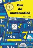 Cumpara ieftin Ora de matematica clasa a VII-a sem. 1