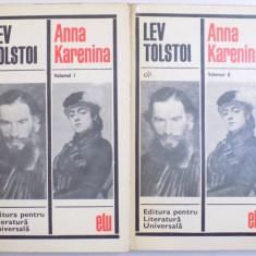 ANNA KARENINA , VOL. I - II de LEV TOLSTOI , Bucuresti 1968