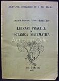 Cumpara ieftin Lucrari Practice La Botanica Sistematica - C. Birjoveanu, T. Fratilescu-Sesan