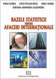 Cumpara ieftin Bazele statisticii pentru afaceri internationale